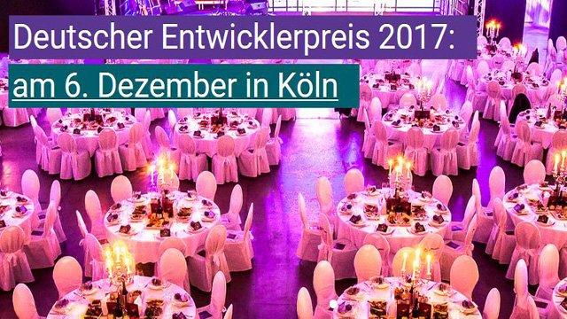 Deutscher Entwicklerpreis 2017
